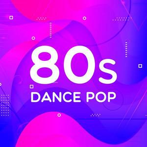 80s Dance Pop