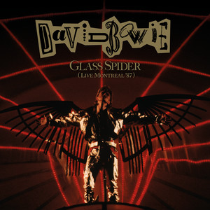Glass Spider (Live Montreal '87, 2018 Remaster)