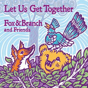 Let Us Get Together