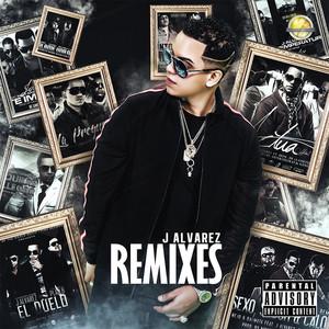J Alvarez (Remixes)