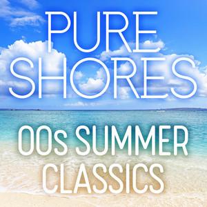 Pure Shores: 00s Summer Classics