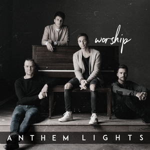 King of My Heart / Holy Spirit by Anthem Lights