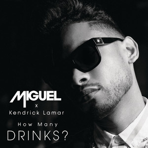 How Many Drinks? (feat. Kendrick Lamar) [Clean Version]