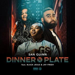 Dinner Plate (feat. Black Jesus & Jay Fre$h)