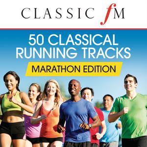 50 Running Classics: Marathon Edition (By Classic FM)