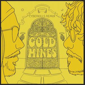 Goldmines (CyberKills Remix)