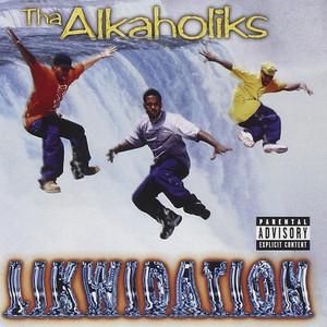 Tha Alkaholiks – Likwidation (Acapella)