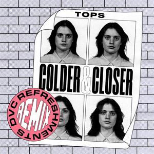 Colder & Closer (DVC Refreshments Remix)