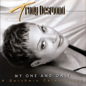 My One and Only: A Gershwin Celebration album