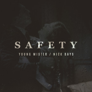Safety (feat. Nick Bays)