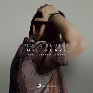 Not Like This (feat. Jesper Jenset)