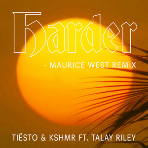 Harder (feat. Talay Riley) [Maurice West Remix] cover art