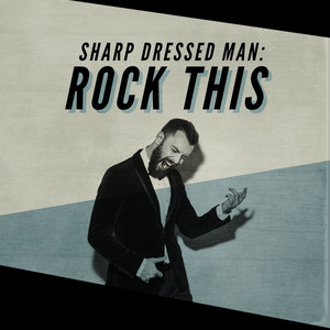 Sharp Dressed Man: Rock This