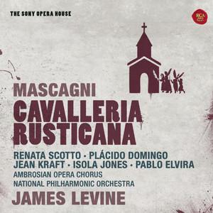 Cavalleria rusticana: Act I: Intermezzo sinfonico by Pietro Mascagni, James Levine, National Philharmonic Orchestra