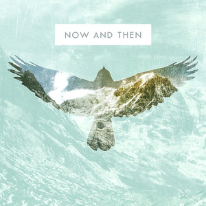 Now and Then (Acoustic)