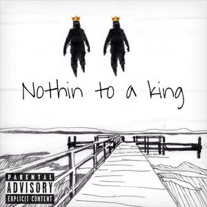 Nothin to a King