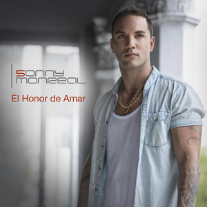 El Honor De Amar by Sonny Monreal