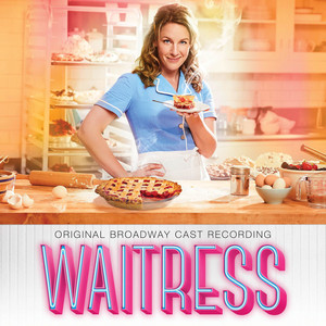 Waitress (Original Broadway Cast Recording) album