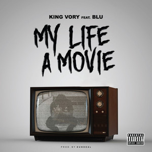 My Life A Movie (feat. Blu)
