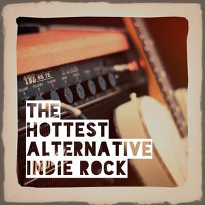 The Hottest Alternative Indie Rock album