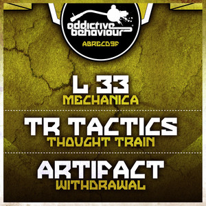 Mechanica / Thought Train / Withdrawal