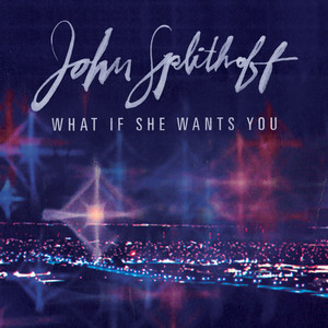What If She Wants You