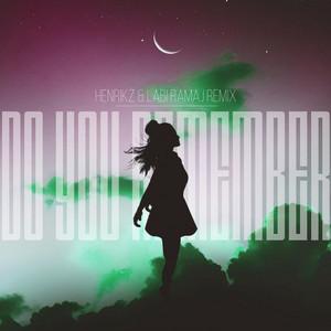Do You Remember (Henrikz Remix)