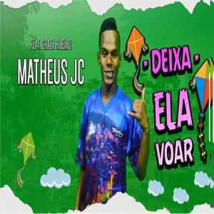 Deixa Ela Voar (feat. Grazy Ribeiro)