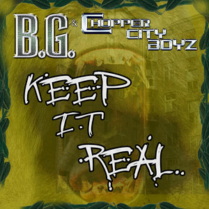 Keep It Real [Gar & Snipe Feat. B.G. & Alfamega]