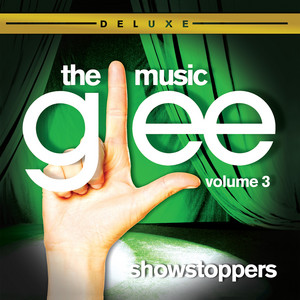 Glee: The Music, Volume 3: Showstoppers album