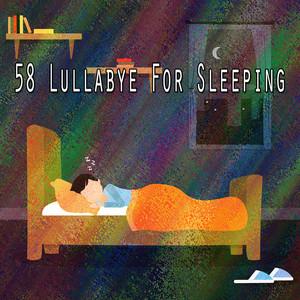58 Lullabye For Sleeping