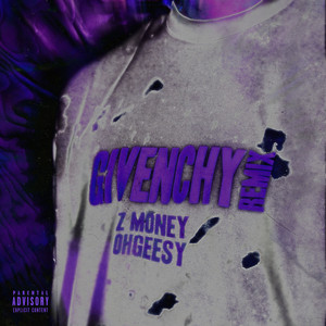 Givenchy (feat. OhGeesy) [Remix]