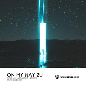 On My Way 2U