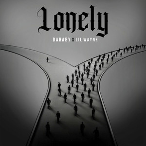 Lonely (with Lil Wayne)