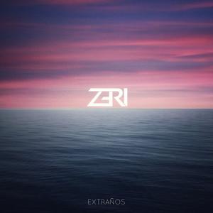 Extraños - Zeri