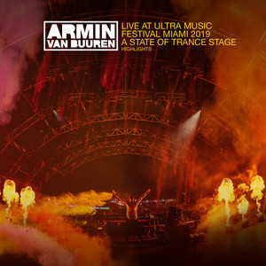 Live at Ultra Music Festival Miami 2019 (A State Of Trance Stage) [Highlights] album