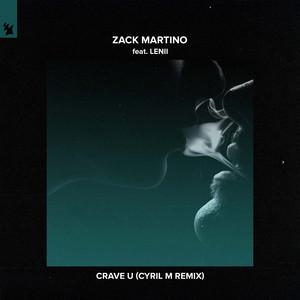 Crave U (Cyril M Remix)