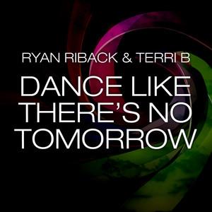 Dance Like There's No Tomorrow (Remixes)