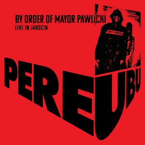 By Order Of Mayor Pawlicki (Live In Jarocin) album
