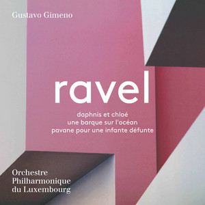 Pavane pour une infante défunte, M. 19 (Version for Orchestra) by Maurice Ravel, Luxembourg Philharmonic Orchestra, Gustavo Gimeno