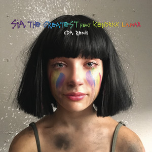 Sia feat. Kendrick Lamar - The Greatest