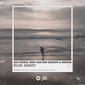 Run Away by Ian Storm, Ron van den Beuken, Menno
