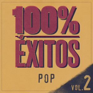 100% Éxitos - Pop Vol 2