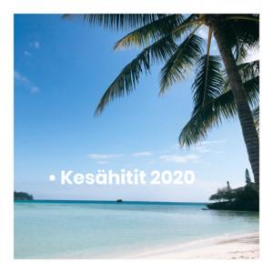 Kesähitit 2020 - kesä 2020 - Kesälista 2020 - KESÄHITTEJÄ
