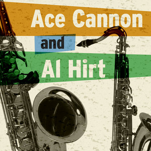 Ace Cannon & Al Hirt album