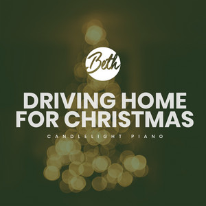 Driving Home for Christmas (Candlelight Piano)