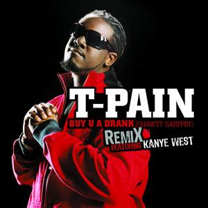 Buy U a Drank (Shawty Snappin') (feat. Kanye West) [Remix]