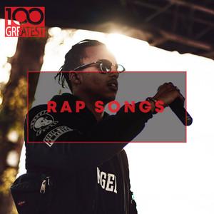 100 Greatest Rap Songs: The Greatest Hip-Hop Tracks Ever