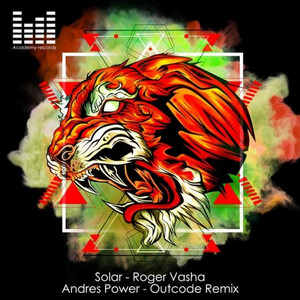 Solar - Andres Power A.k.a Outcode Remix by Roger Vasha, Andres Power, OutCode