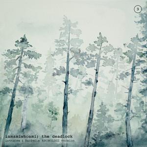 the deadlock (ionnalee & Barbelle KRONOLOGI version)